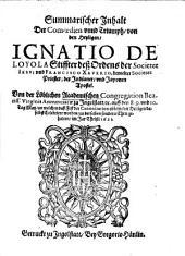 Summarischer Inhalt der Comoedien unnd Triumph von den Heyligen Ignatio de Loyola, Stiffter deß Ordens der Societet Jesu, und Francisco Xaverio ...0