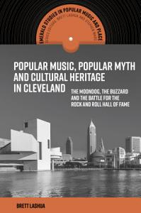 Popular Music  Popular Myth and Cultural Heritage in Cleveland PDF