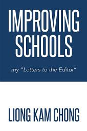 "Improving Schools: my ""Letters to the Editor"""