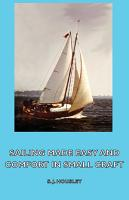 Sailing Made Easy and Comfort in Small Craft PDF