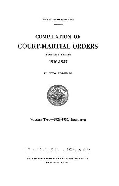 Download Compilation of Court martial Orders  1916 1937  1940 41 Book