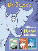 Dr  Seuss s Ultimate Horton Collection Book
