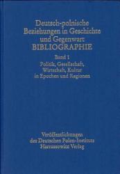Deutsch polnische Beziehungen in Geschichte und Gegenwart  Politik  Gesellschaft  Wirtschaft  Kultur in Epochen und Regionen PDF