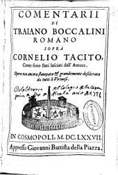Comentarii di Traiano Boccalini ... sopra Cornelio Tacito, come sono stati lasciati dall'autore