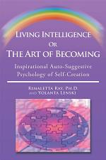 Living Intelligence Or The Art of Becoming