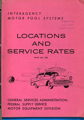 Interagency Motor Pool Systems  Locations and Service Rates