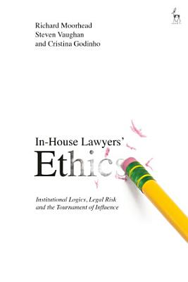 In House Lawyers  Ethics