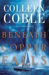 Beneath Copper Falls Book PDF