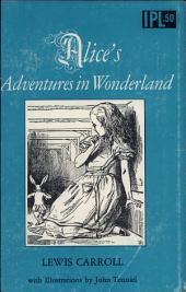 Alice's Adventures in Wonderland: Volumes 1-2