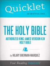 Quicklet on The Holy Bible: Authorized King James Version