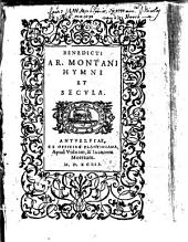 Benedicti Ar. Montani Hymni et secvla