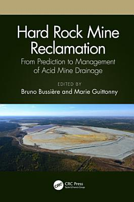 Hard Rock Mine Reclamation