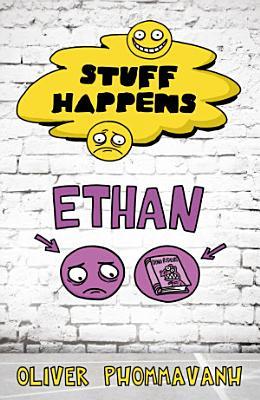 Stuff Happens  Ethan