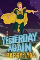 Archvillain #3: Yesterday Again