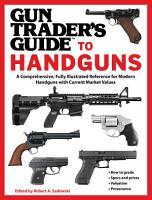 Gun Trader s Guide to Handguns PDF