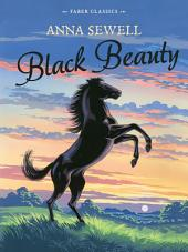 Black Beauty: Faber Children's Classics