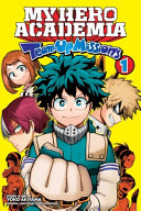 My Hero Academia  Team Up Missions  Vol  1  Volume 1