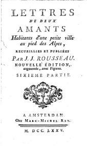Lettres de deux amants: habitants d'une petite ville au pied des Alpes, Volume6
