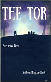The Tor Part Two: Rest