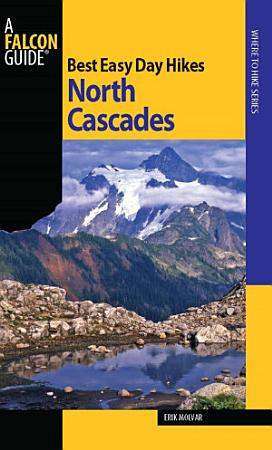 Best Easy Day Hikes North Cascades PDF