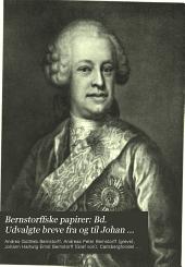 Bernstorffske papirer: udvalgte breve og optegnelser vedrørende familien Bernstorff i tiden fra 1732 til 1835, Bind 2
