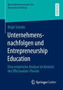 Unternehmensnachfolgen und Entrepreneurship Education PDF
