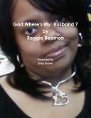 God Where's My Husband ?