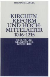 Kirchenreform und Hochmittelalter 1046–1215: Ausgabe 4