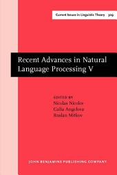 Recent Advances in Natural Language Processing V: Selected papers from RANLP 2007