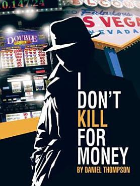 I Don   t Kill for Money PDF