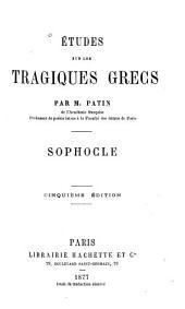 Études sur les tragiques grecs: Sophocle
