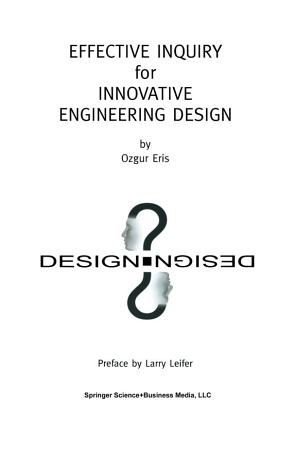 Effective Inquiry for Innovative Engineering Design PDF
