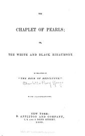 The Chaplet of Pearls, Or, The White and Black Ribaumont