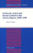 Download Lettres de Cachet and Social Control in the Ancien R  gime  1659 1789 Book