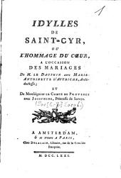 Idylles de Saint-Cyr: ou Hommage du coeur ...