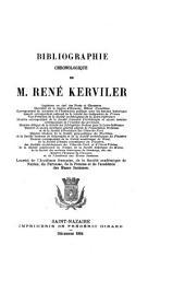 Bibliographie chronologique de M. René Kerviler
