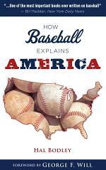 How Baseball Explains America