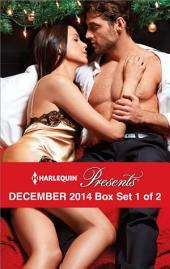 Harlequin Presents December 2014 - Box Set 1 of 2: Christmas in Da Conti's Bed\Heiress's Defiance\A Rule Worth Breaking\The Magnate's Manifesto