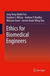 Ethics for Biomedical Engineers
