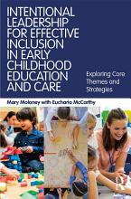 Intentional Leadership for Effective Inclusion in Early Childhood Education and Care PDF