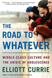 The Road To Whatever Book PDF