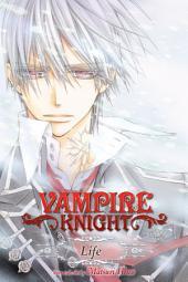 Vampire Knight: Life: Volume 1