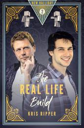 The Real Life Build