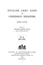 English Army Lists and Commission Registers, 1661-1714: Volume 2