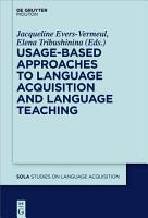 Usage Based Approaches to Language Acquisition and Language Teaching PDF