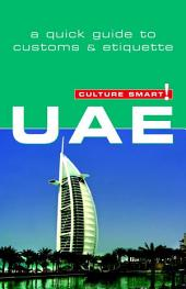 UAE - Culture Smart!: The Essential Guide to Customs & Culture