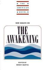 New Essays on The Awakening