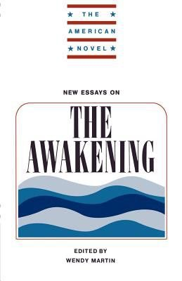New Essays on The Awakening