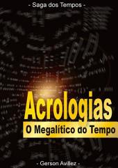 O Megalítico Do Tempo