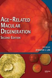 Age-Related Macular Degeneration, Second Edition: Edition 2